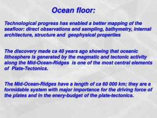 Ocean floor: Technological progress has enabled a better mapping of the