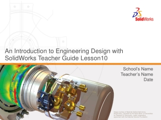 An Introduction to Engineering Design with SolidWorks Teacher Guide Lesson10