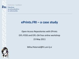 ePrints.FRI – a case study