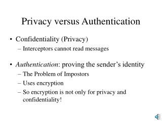 Privacy versus Authentication