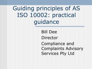 Guiding principles of AS ISO 10002: practical guidance