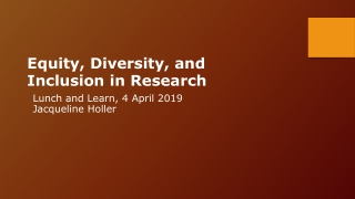 Equity, Diversity, and Inclusion in Research