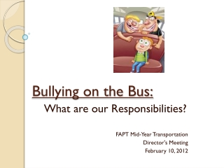 Bullying on the Bus: