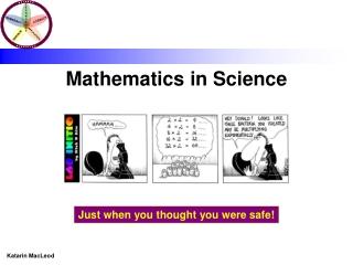 Mathematics in Science