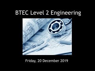 BTEC Level 2 Engineering
