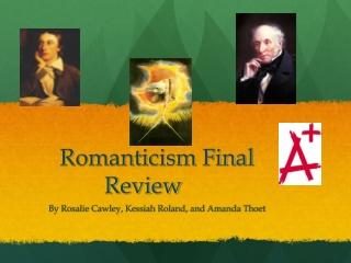 Romanticism Final Review