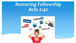 Restoring Fellowship Acts 2:42