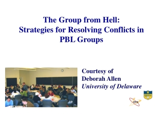 The Group from Hell: Strategies for Resolving Conflicts in PBL Groups