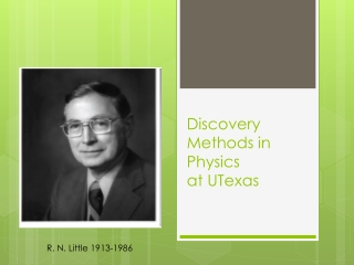 Discovery Methods in Physics at  UTexas