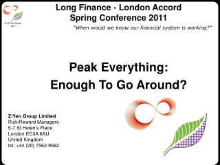 Long Finance - London Accord  Spring Conference 2011