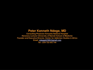 Peter Kenneth Ndege, MD Consulting Physician Kenyatta National Hospital