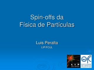 Spin-offs da  Física de Partículas