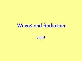 Waves and Radiation