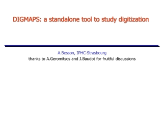 DIGMAPS: a standalone tool to study digitization