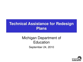 Technical Assistance for Redesign Plans
