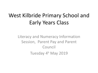 West Kilbride Primary School and Early Years Class