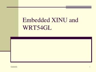 Embedded XINU and WRT54GL