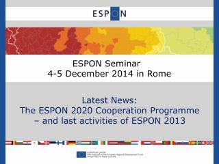 ESPON Seminar   4-5 December 2014 in Rome