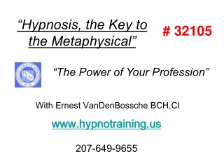 """""""Hypnosis, the Key to the Metaphysical"""""""