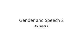 Gender and Speech 2