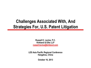 Challenges Associated With, And Strategies For, U.S. Patent Litigation