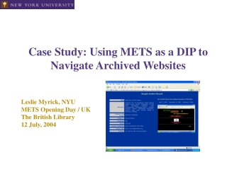 Case Study: Using METS as a DIP to Navigate Archived Websites