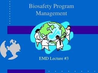 Biosafety Program Management