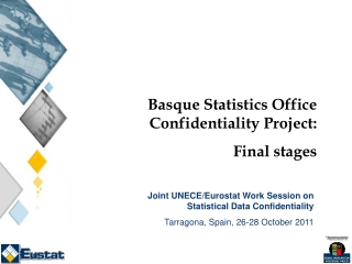 Basque Statistics Office Confidentiality Project:  Final stages