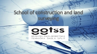 School of  construction  and land surveying