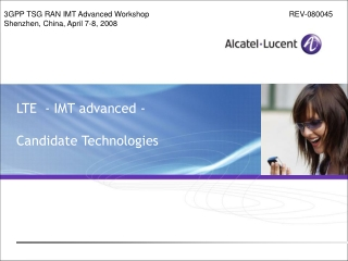LTE  - IMT advanced - Candidate Technologies