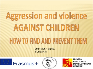 Aggression and violence AGAINST CHILDREN