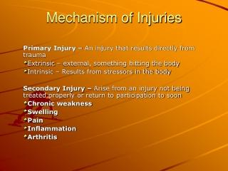Mechanism of Injuries