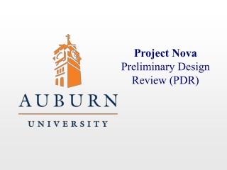 Project Nova Preliminary Design Review (PDR)