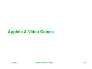 Applets & Video Games