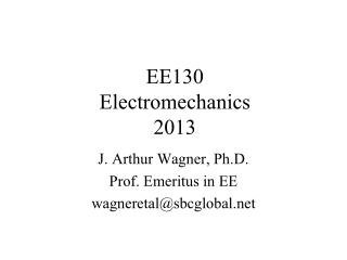 EE130 Electromechanics 2013