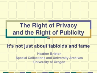 The Right of Privacy  and the Right of Publicity