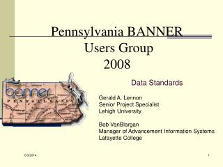 Pennsylvania BANNER  Users Group 2008