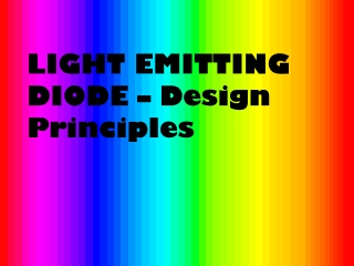 LIGHT EMITTING DIODE – Design Principles