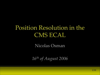 Position Resolution in the CMS ECAL