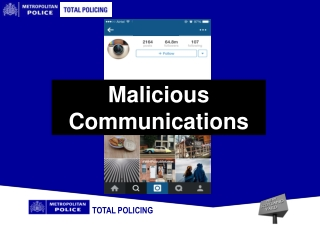 Malicious Communications