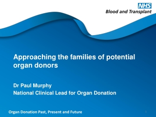 Approaching the families of potential organ donors
