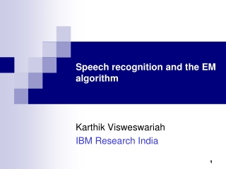 Speech  recognition and the EM algorithm