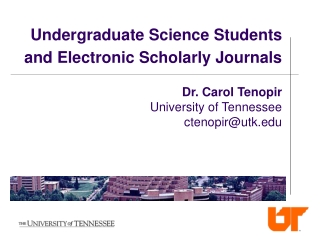 Undergraduate Science Students and Electronic Scholarly Journals