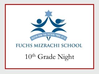 10 th  Grade Night