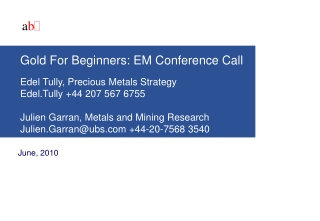 Gold For Beginners: EM Conference Call