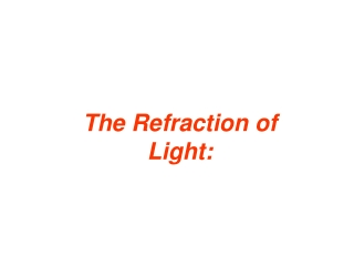 The Refraction of Light: