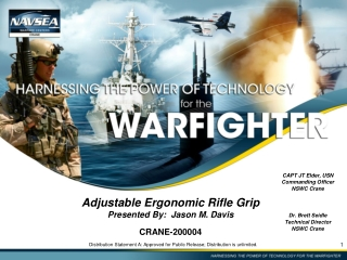 Adjustable Ergonomic Rifle Grip Presented By:  Jason M. Davis CRANE-200004