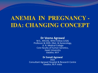 ANEMIA  IN  PREGNANCY - IDA: CHANGING CONCEPT