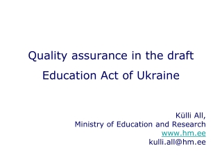 Quality assurance in the draft Education Act of Ukraine
