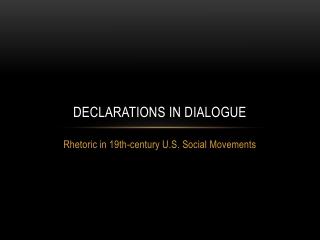 Declarations in Dialogue